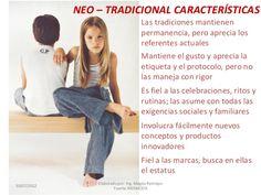 NEO – TRADICIONAL CARACTERÍSTICAS Las tradiciones mantienen permanencia, pero aprecia los referentes actuales Mantiene el ...