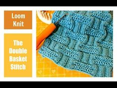 LOOM KNITTING STITCHES : Double Basket Stitch Pattern on a Loom - YouTube