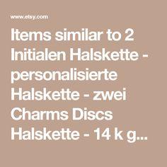 Items similar to 2 Initialen Halskette - personalisierte Halskette - zwei Charms Discs Halskette - 14 k gold gefüllt erste Halskette on Etsy