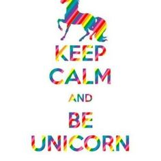 keep calm and be a unicorn, rainbow colors I Am A Unicorn, Unicorn And Glitter, Unicorn Art, Magical Unicorn, Rainbow Unicorn, Unicorn Poster, Beautiful Unicorn, Unicorn Fantasy, Unicorn Head