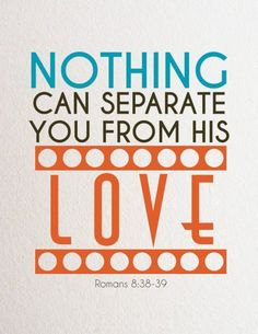 Romans 8:38-39 ~ Nothing can seperate you from His love.... More at http://crossmap.christianpost.com/backgrounds/