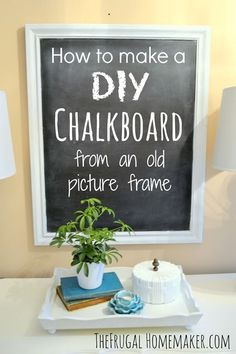 How to make a DIY chalkboard from an old picture frame - The Frugal Homemaker | The Frugal Homemaker