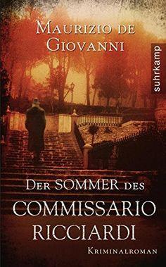 Der Sommer des Commissario Ricciardi: Kriminalroman (suhrkamp taschenbuch)