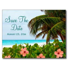 Beach Save the Date Destination Wedding Card.  The design features a white sand beach, blue waters, hibiscus flowers and palm branches