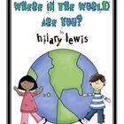 Do your kids know where they fit into the world? Have your kids make these flip books with a brass fastener to help! Color copies and Black and Whi...