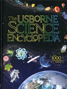Science Encyclopedia IL (C/V) - $19.99 - An amazing book packed with information and over 1,000 kid friendly recommended websites.  You will find the whole field of science from physics, chemistry, biology, information technology, earth sciences and astronomy to new fields such a genetic engineering, nanotechnology, telecommunications and the preservation of planet Earth.