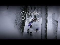 ▶ The Wonder Reels S2: Season Teaser - YouTube