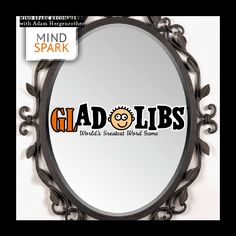 """""""A man's manners are a __________ in which he __________ his portrait."""" – Johann Wolfgang von Goethe #mindspark #gladlibs"""