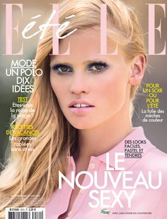 Sexy Soft–The always beautiful Lara Stone graces the June cover from weekly fashion glossy Elle France. In the magazine, Lara poses for Hans Feurer in a… Lara Stone, Fashion Magazine Cover, Fashion Cover, Magazine Covers, Fashion Pics, Schon Magazine, Elle Magazine, Paolo Roversi, Natalia Vodianova