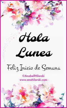 Hola Lunes. Feliz Inicio de Semana  #Emprendedores #Motivacion #NuevaSemana