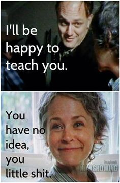 Haha TWD funny meme. I love Carol! The Walking Dead season 5 humor.