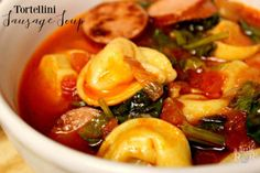 Tortellini and Sausage Soup ⋆ A Little R & R