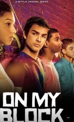 Image result for on my block tv show poster | On my block