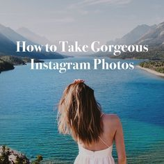 how to take good instagram photo with your phone