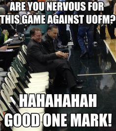 Tom Izzo and Mark Dantonio, 2 of my heroes.....I left the original posters message because I totally agree!