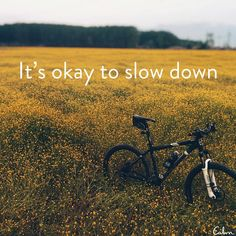 """""""It's okay to slow down. Enjoy the present moment with ALL of your senses..."""""""
