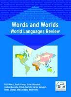 Words and worlds : world languages review / Fèlix Martí, Paul Ortega, Itziar Idiazabal, Andoni Barreña, Patxi Juaristi, Carme Junyent, Belen Uranga eta Estibaliz Amorrortu. -- Clevedon : Multilingual Matters, 2005. http://www.katalogoak.euskadi.net/cgi-bin_q81a/abnetclop?ACC=DOSEARCH&xsqf99=(720764.TITN.)&LANG=eu-ES