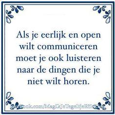 Tegelwijsheid Mj Quotes, Dutch Quotes, Team Quotes Teamwork, Words Worth, Work Humor, True Words, Slogan, Sentences, Feel Good