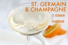 St. Germain and Champagne: delicious