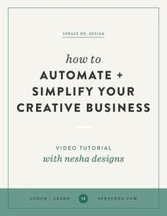 How to automate & simplify your creative business! #startup #followback #onlinebusiness #entrepreneur