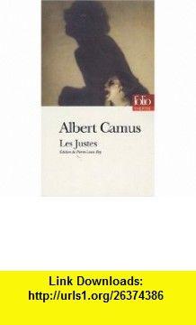 Les Justes (French Edition) (Edition de Pierre-Louis Rey) (9782070337316) Albert Camus , ISBN-10: 2070337316  , ISBN-13: 978-2070337316 ,  , tutorials , pdf , ebook , torrent , downloads , rapidshare , filesonic , hotfile , megaupload , fileserve