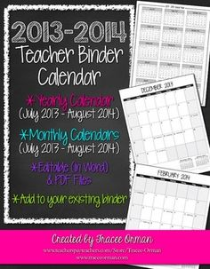 Teacher Binder 2013-2014 Calendar - Editable in Word (Also provided in PDF) Add it to your current teacher binder or start a new one.