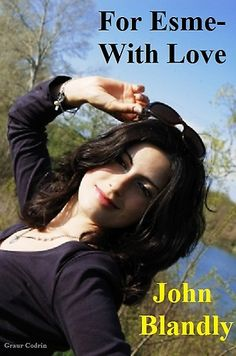 For Esme--With Love by John Blandly at Sony Reader Store