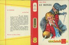 Maurice Raffray - Le Bossu, Paul Féval, G.P. Rouge et Or Spirale 56, 1962