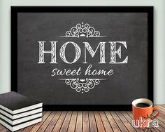 Decorative Chalk Boards Art   HOME sweet Home Printable Art Wall Decor,Welcome Printable,Chalkboard ...