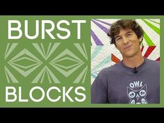 The Burst Block Quilt: An Easy Quilt Tutorial with Rob Appell of Man Sewing - YouTube