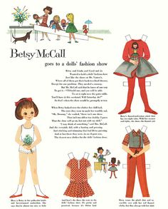 loved these paper dolls that came out every month in my grandmother's McCalls Magazine