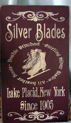 §§§ : Silver Blades painted wood sign