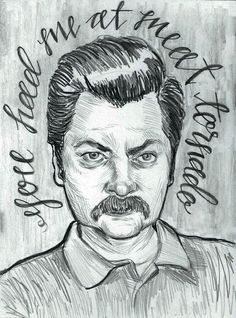 """""""When I eat, it is the food that is scared."""" #RonSwanson #ParksandRec"""