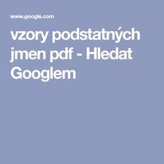 vzory podstatných jmen pdf - Hledat Googlem