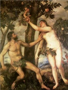 The Fall of Man - Titian.  c. 1550.  Oil on canvas.  240 x 186 cm.  Museo del Prado, Madrid, Spain.