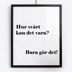 <p>En peppande affisch för alla som behöver hjälpa att ...</p> Words Quotes, Qoutes, Life Quotes, Sayings, Nice Picture Quotes, Carpe Diem, Word Poster, Pump It Up, Perfect Word