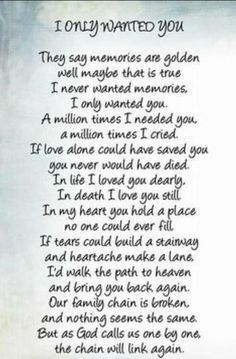 """""""I Only Wanted You"""" poem Sympathy Quotes, Poem Quotes, Prayer Quotes, Wisdom Quotes, Life Quotes, Baby Quotes, Family Quotes, Qoutes, In Loving Memory Quotes"""