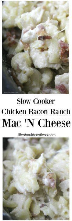 Slow Cooker Chicken Bacon Ranch Mac 'N Cheese. It's creamy, delicious, quick, and only uses your Crockpot so there are hardly any dishes. See recipe, along with many other great ones, at lifeshouldcostless.com.