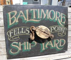 #  Baltimore style sign by ZekesAntiqueSigns@Etsy