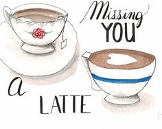 Missing someone? Tell them. Send a card to a coffee/tea lover. Send some love in a card Handcrafted watercolor card Missing Someone, Send A Card, Watercolor Cards, Latte, Greeting Cards, Tea, Coffee, Kaffee, Cup Of Coffee