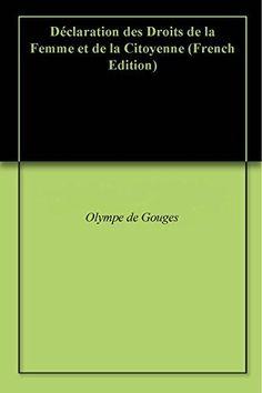 Télécharger Livre Déclaration des Droits de la Femme et de la Citoyenne Ebook Kindle Epub PDF Gratuit