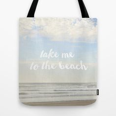 take me to the beach #Tote #Bag  #beach #ocean #typography #pastel