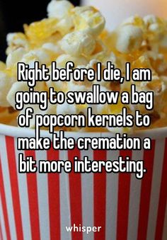 I don't plan on cremation, but this would be so funny..