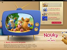 Nouky the Bear, Paco the Donkey and Lola the Cow, always with you anytime anywhere… Dozen of videos to entertain your babies and kids on your iPhone and iPad.