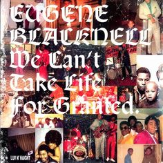 Eugene Blacknell - We Can't Take Life For Granted Music Images, Vinyl, Play, Cool Things To Buy, Mickey Mouse, Canning, Life, Eugene, Albums