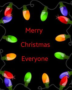 MERRY CHRISTMAS Christmas Tree Light Merry Christmas Greetings, Merry Christmas Everyone, Christmas Wishes, Christmas Time, Xmas, Favorite Holiday, Happy New Year, Noel, Christmas Wishes Sayings