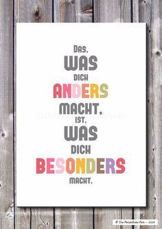 Does not matter - on the contrary: who is different, that is besond . Does not matter - on the contrary: who is different, that is special! This colorful and modern typography print keeps reminding . Girly Quotes, Some Quotes, Words Quotes, Funny Quotes, Sayings, The Words, Positive Mantras, German Quotes, German Words