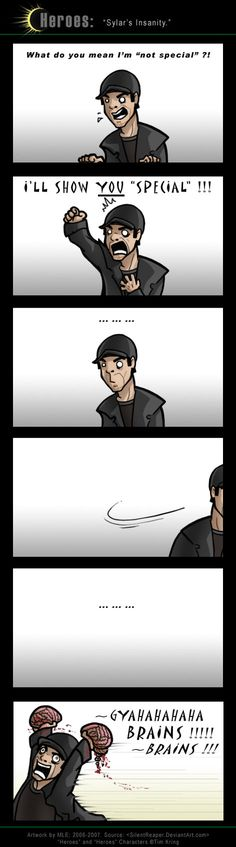 Sylar's Insanity haha from the tv show Heroes