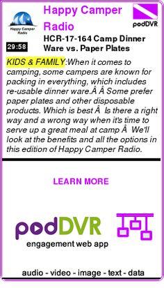 #KIDS #PODCAST  Happy Camper Radio    HCR-17-164 Camp Dinner Ware vs. Paper Plates    READ:  https://podDVR.COM/?c=1fc0c25f-f1a5-0031-ca3e-61de9021b125