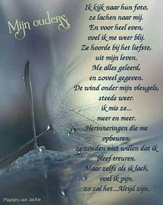 Mijn ouders Miss My Mom, Miss You, Mom And Dad, Word Out, Verse, Personality Types, Grief, It Hurts, Poems